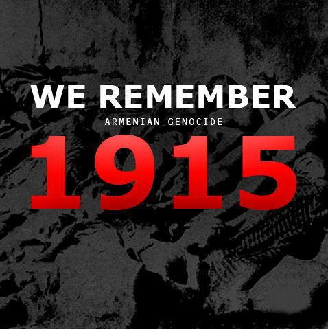 Armenian Genocide 1915 We Remember